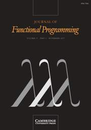 Journal of Functional Programming Volume 17 - Issue 6 -