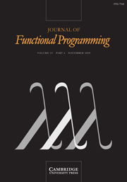 Journal of Functional Programming Volume 19 - Issue 6 -