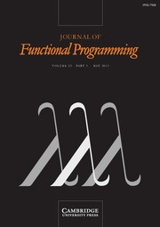 Journal of Functional Programming Volume 23 - Issue 3 -