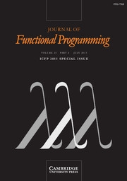 Journal of Functional Programming Volume 23 - Issue 4 -  ICFP 2011