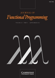 Journal of Functional Programming Volume 23 - Issue 5 -