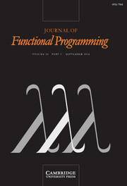 Journal of Functional Programming Volume 24 - Issue 5 -