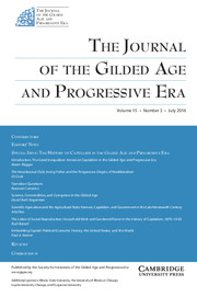 The Journal of the Gilded Age and Progressive Era Volume 15 - Issue 3 -