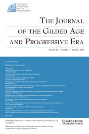 The Journal of the Gilded Age and Progressive Era Volume 16 - Issue 4 -