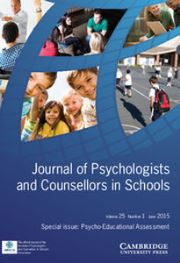 Journal of Psychologists and Counsellors in Schools Volume 25 - Issue 1 -  Psycho-Educational Assessment