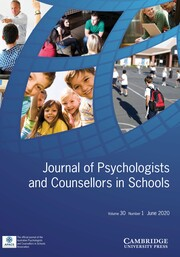Journal of Psychologists and Counsellors in Schools Volume 30 - Issue 1 -