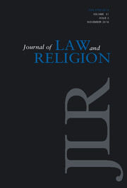 Journal of Law and Religion Volume 31 - Issue 3 -
