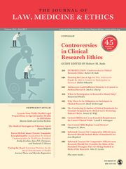 Journal of Law, Medicine & Ethics Volume 45 - Issue 3 -  Symposium - Controversies in Clinical Research Ethics