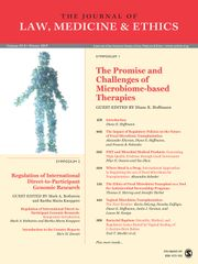 Journal of Law, Medicine & Ethics Volume 47 - Issue 4 -  Symposium 1 - The Promise and Challenges of Microbiome-based Therapies. Symposium 2 - Regulation on International Direct-to-Participant Genomic Research