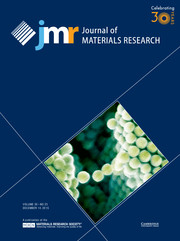 Journal of Materials Research Volume 30 - Issue 23 -