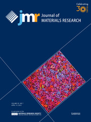 Journal of Materials Research Volume 30 - Issue 7 -