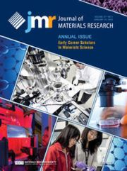 Journal of Materials Research Volume 31 - Issue 1 -  Annual Issue: Early Career Scholars in Materials Science
