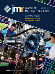 Journal of Materials Research Volume 32 - Issue 1 -  Annual Issue: Early Career Scholars in Materials Science