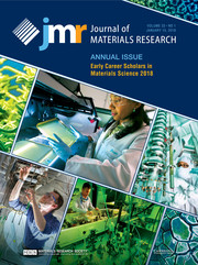 Journal of Materials Research Volume 33 - Issue 1 -  Annual Issue: Early Career Scholars in Materials Science 2018