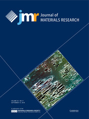 Journal of Materials Research Volume 33 - Issue 17 -