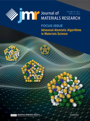 Journal of Materials Research Volume 33 - Issue 7 -  Focus Issue: Advanced Atomistic Algorithms in Materials Science