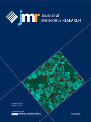 Journal of Materials Research Volume 34 - Issue 6 -