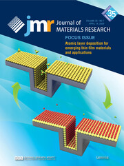 Journal of Materials Research Volume 35 - Issue 7 -  Focus Issue: Atomic Layer Deposition for Emerging Thin-Film Materials and Applications