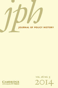 Journal of Policy History Volume 26 - Issue 3 -  American Disaster Politics Gareth Davies, Editor