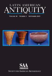 Latin American Antiquity Volume 30 - Issue 3 -