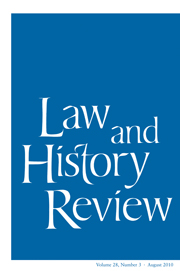 Law and History Review Volume 28 - Issue 3 -