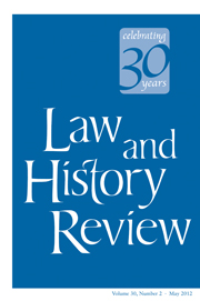 Law and History Review Volume 30 - Issue 2 -