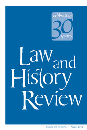 Law and History Review Volume 30 - Issue 3 -