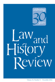 Law and History Review Volume 30 - Issue 4 -