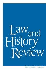 Law and History Review Volume 31 - Issue 3 -