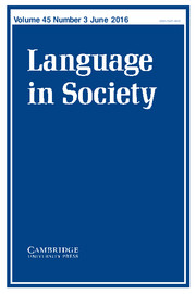 Language in Society Volume 45 - Issue 3 -