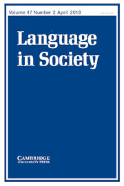 Language in Society Volume 47 - Issue 2 -