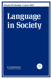 Language in Society Volume 50 - Issue 3 -