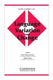 Language Variation and Change Volume 25 - Issue 3 -