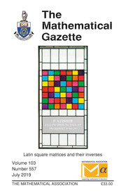 The Mathematical Gazette Volume 103 - Issue 557 -