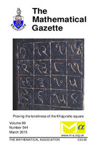 The Mathematical Gazette Volume 99 - Issue 544 -