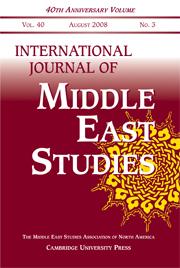 International Journal of Middle East Studies Volume 40 - Issue 3 -
