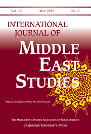 International Journal of Middle East Studies Volume 43 - Issue 2 -  Relocating Arab Nationalism