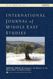 International Journal of Middle East Studies Volume 50 - Special Issue3 -  Environment and Society in the Middle East and North Africa