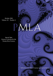 PMLA Volume 125 - Issue 4 -  Special Topic Literary Criticism for the Twenty-First Century