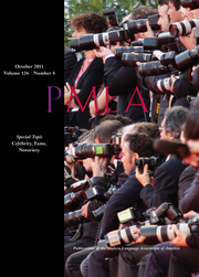 PMLA Volume 126 - Issue 4 -  Special Topic: Celebrity, Fame, Notoriety