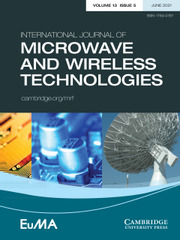 International Journal of Microwave and Wireless Technologies Volume 13 - Issue 5 -