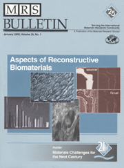 MRS Bulletin Volume 25 - Issue 1 -  Aspects of Reconstructive Biomaterials