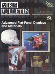 MRS Bulletin Volume 27 - Issue 11 -  Advanced Flat-Panel Displays and Materials