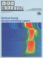 MRS Bulletin Volume 27 - Issue 7 -  Vertical-Cavity Surface-Emitting Lasers