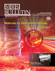 MRS Bulletin Volume 31 - Issue 4 -  Materials for Optical Data