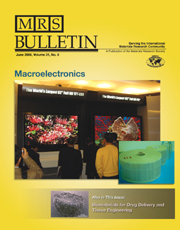 MRS Bulletin Volume 31 - Issue 6 -  Macroelectronics
