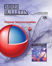 MRS Bulletin Volume 32 - Issue 4 -  Polymer Nanocomposites