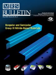 MRS Bulletin Volume 34 - Issue 5 -  Nonpolar and Semipolar Group III Nitride-Based Materials