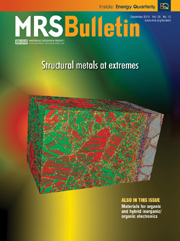 MRS Bulletin Volume 35 - Issue 12 -  Structural Metals at Extremes