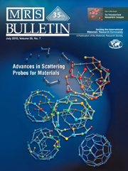 MRS Bulletin Volume 35 - Issue 7 -  Advances in Scattering Probes for Materials